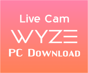 Wyze App for PC Windows 10 & Laptop Free Download | TechBaleno